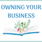 Owning Your Business