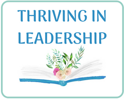 Thriving in Leadership
